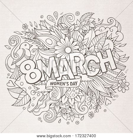 Cartoon cute doodles hand drawn 8 March women's day inscription. Sketchy detailed illustration. Lots of objects background. Funny vector holiday artwork
