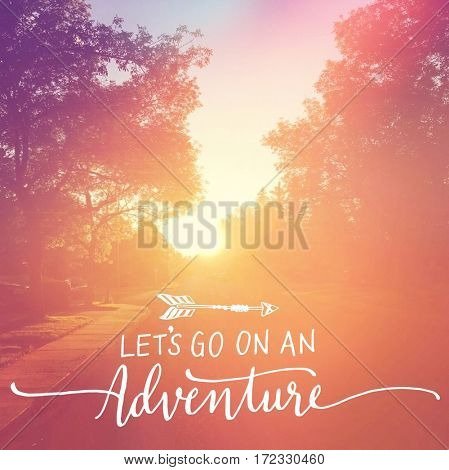 Inspirational Quote -   Let's go on an Adventure