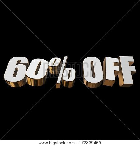 60 percent off letters on black background. 3d render isolated.
