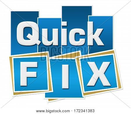 Quick fix text written over blue background.