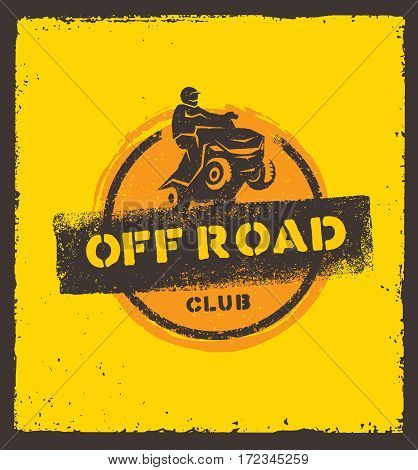 Off Road Park ATV Creative Vector Sign Concept. Extreme Adventure Design Element On Grunge Wall Background.