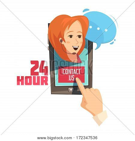 Contact us 24 hour design with hand on mobile device with smiling operator retro cartoon vector illustration