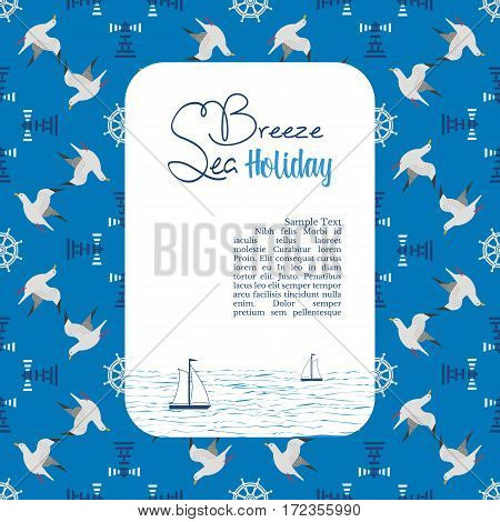 Nautical poster. Template for marine vacation advertisement banner. Sea breeze holiday. Maritime blue sailing pattern background with seagull. Freehand drawn vector seashore signs for travel projects