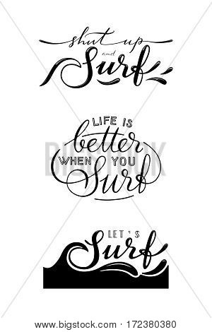 Set of three vector surf hand drawn lettering signs. Surfing related t-shirt or poster design.