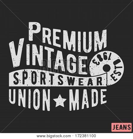 T-shirt print design. Premium sportswear vintage stamp. Printing and badge applique label t-shirts jeans casual wear. Vector illustration.