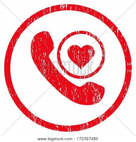 Love Phone Call grainy textured icon for overlay watermark stamps. Rounded flat vector symbol with scratched texture. Circled red ink rubber seal stamp with grunge design on a white background.