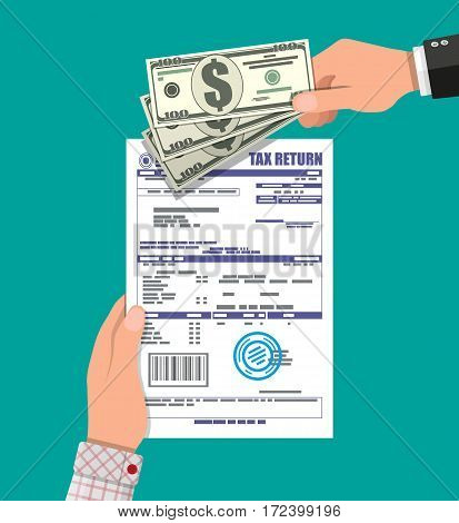 Hand with tax return declaration paper document and dollar bills. Vector illustration in flat style