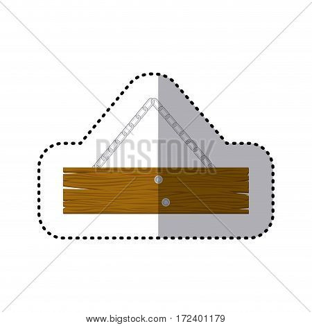 sticker piece wooden sign board with chains vector illustration