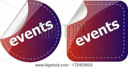 Events Stickers Set, Icon Button Set Isolated On White