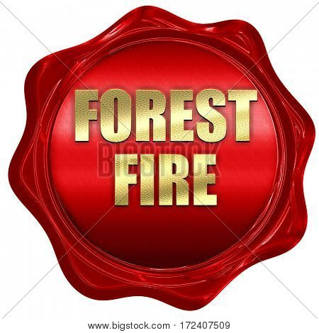 forest fire, 3D rendering, red wax stamp with text