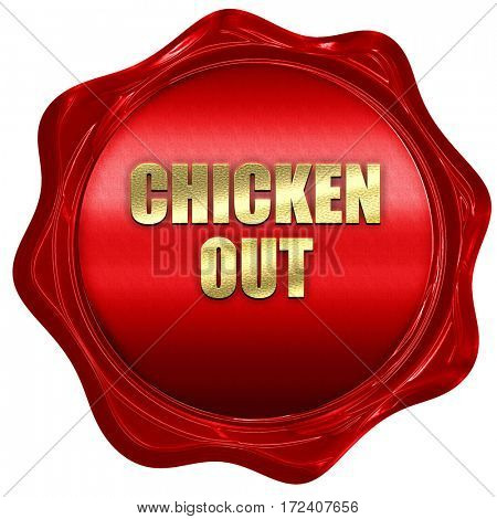 chicken out, 3D rendering, red wax stamp with text