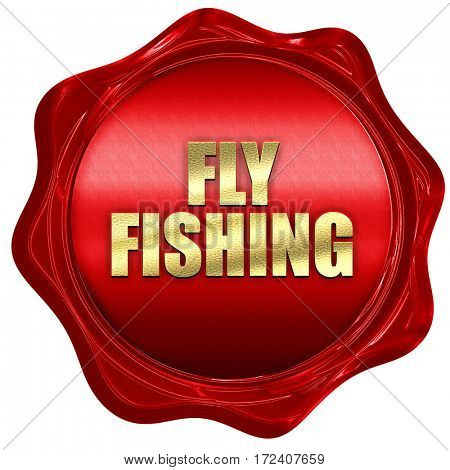 fly fishing, 3D rendering, red wax stamp with text