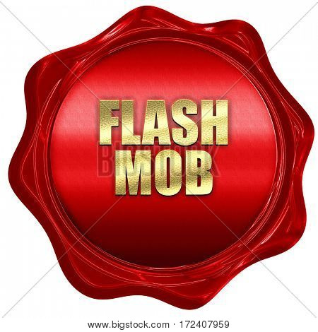 flash mob, 3D rendering, red wax stamp with text