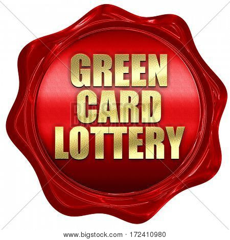 green card lottery, 3D rendering, red wax stamp with text