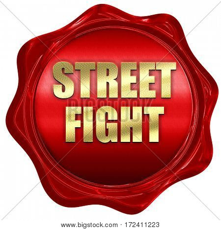 street fight, 3D rendering, red wax stamp with text