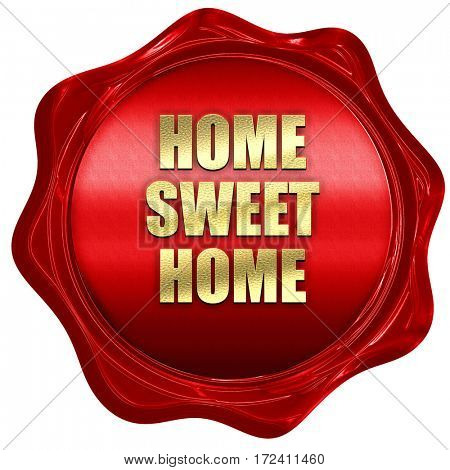 home sweet home, 3D rendering, red wax stamp with text