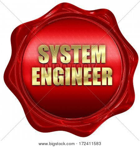 system engineer, 3D rendering, red wax stamp with text