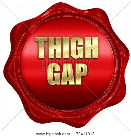 thigh gap, 3D rendering, red wax stamp with text
