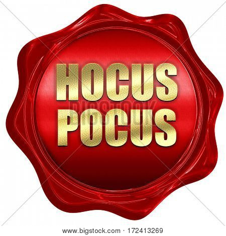 hocus pocus, 3D rendering, red wax stamp with text