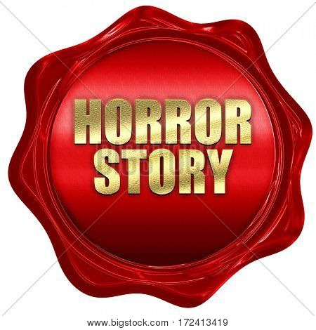 horror story, 3D rendering, red wax stamp with text