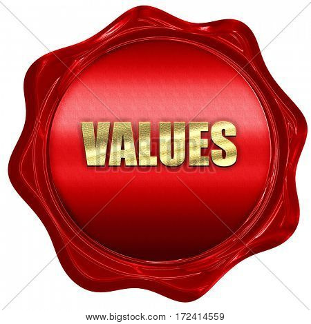values, 3D rendering, red wax stamp with text