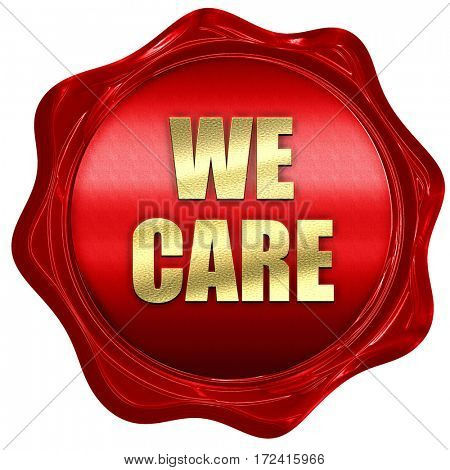 we care, 3D rendering, red wax stamp with text
