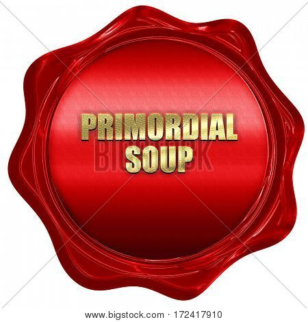 primordial soup, 3D rendering, red wax stamp with text
