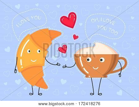 Funny vector illustration of croissant coffee cup what make a declaration of love and red hearts on blue background
