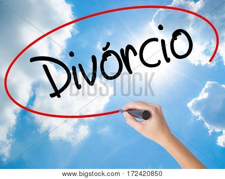 Woman Hand Writing Divorcio (divorce In Portuguese) With Black Marker On Visual Screen.