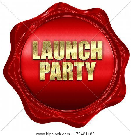 launch party, 3D rendering, red wax stamp with text