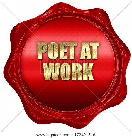 poet at work, 3D rendering, red wax stamp with text