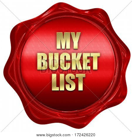my bucket list, 3D rendering, red wax stamp with text