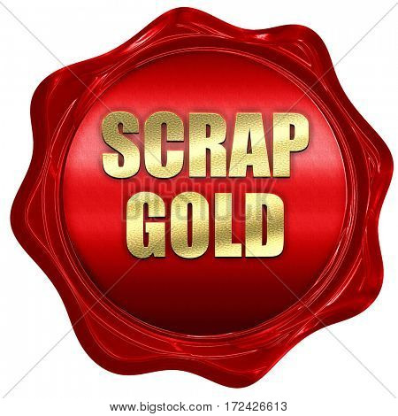 scrap gold, 3D rendering, red wax stamp with text