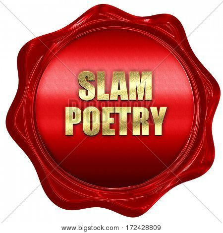slam poetry, 3D rendering, red wax stamp with text