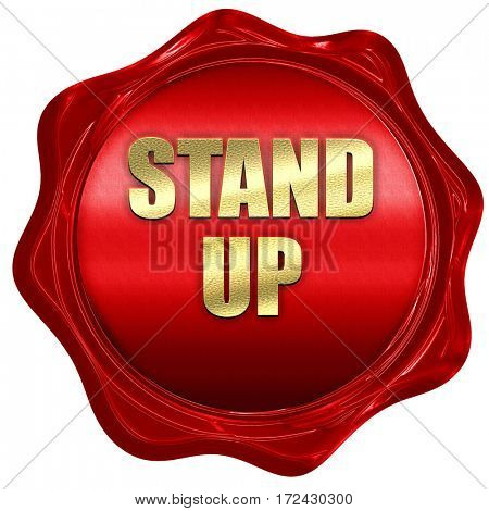 stand up, 3D rendering, red wax stamp with text
