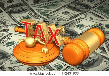 Law Legal Gavel Concept With The Original 3D Character Illustration Crushed By The Word Tax