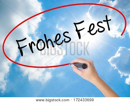 Woman Hand Writing Frohes Fest  (happy Christmas In German) With Black Marker On Visual Screen