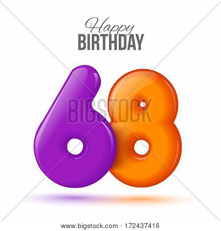 sixty eight birthday greeting card template with 3d shiny number sixty eight balloon on white background. Birthday party greeting, invitation card, banner with number 68 shaped balloon