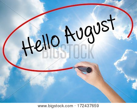 Woman Hand Writing Hello August With Black Marker On Visual Screen