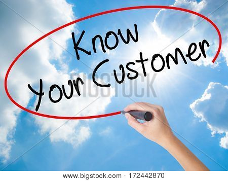 Woman Hand Writing Know Your Customer With Black Marker On Visual Screen