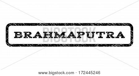 Brahmaputra watermark stamp. Text tag inside rounded rectangle frame with grunge design style. Rubber seal stamp with scratched texture. Vector black ink imprint on a white background.