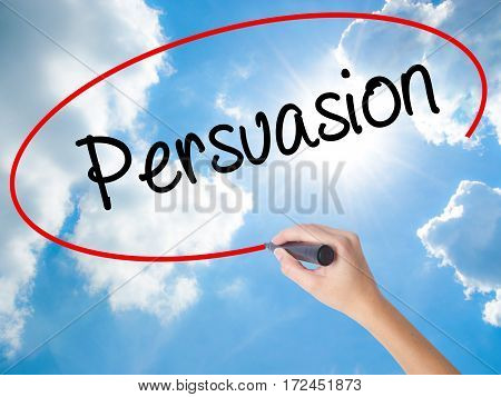 Woman Hand Writing Persuasion With Black Marker On Visual Screen