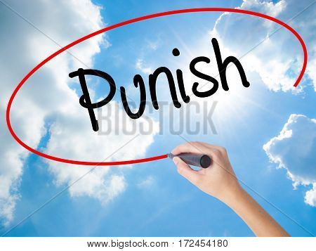 Woman Hand Writing Punish With Black Marker On Visual Screen.