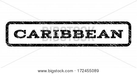 Caribbean watermark stamp. Text tag inside rounded rectangle frame with grunge design style. Rubber seal stamp with scratched texture. Vector black ink imprint on a white background.