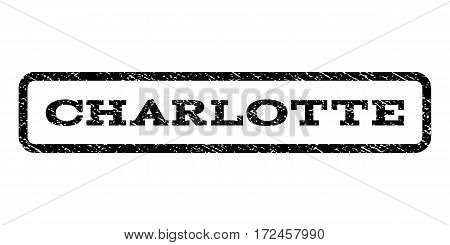 Charlotte watermark stamp. Text caption inside rounded rectangle with grunge design style. Rubber seal stamp with dust texture. Vector black ink imprint on a white background.