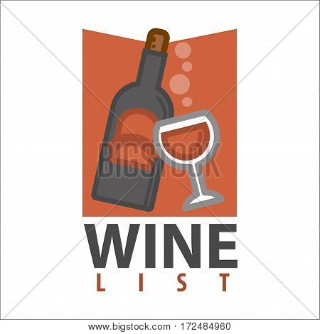 Wine list logo design isolated on white. Bottle of red wine with glass of alcohol drink. Advertisement poster for wine degustation. Winery production banner with wineglass vector illustration in flat