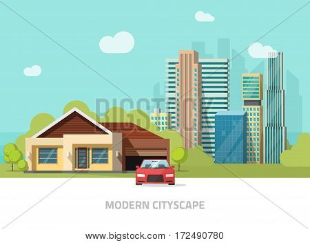 City buildings behind cottage home vector illustration, modern cityscape flat style, big hight skyscrapers town, suburban landscape, suburb view