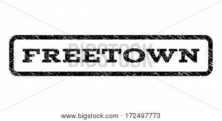 Freetown watermark stamp. Text tag inside rounded rectangle frame with grunge design style. Rubber seal stamp with unclean texture. Vector black ink imprint on a white background.