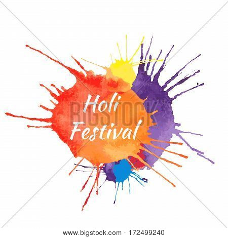Holi Fastival watercolor vector background concept design element and sample text. Blue, yellow, red, orange and violet paint.