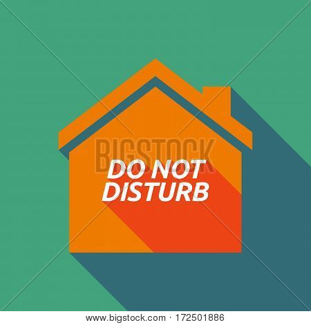 Long Shadow House With    The Text Do Not Disturb